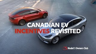 Canadian EV Incentives Revisited for 2017 | Model 3 Owners Club