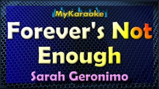 Forever's Not Enough - Karaoke version in the style of Sarah Geronimo