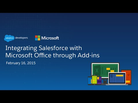 Integrating Salesforce with Microsoft Office through Add-ins