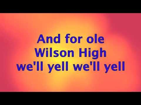Woodrow Wilson High School • FIGHT SONG •