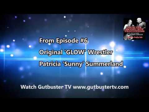 Original 'GLOW' Wrestler  Patricia 'Sunny' Summerland (Audio) #indywrestling