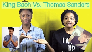 King Bach vs Thomas Sanders. Who will be the Winner?