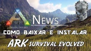 como baixar e instalar ark survival evolved online 2015