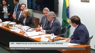 CPI do BNDES - Ex-secretários do Ministério da Fazenda e do Comércio Exterior - 15/05/2019 - 14:43