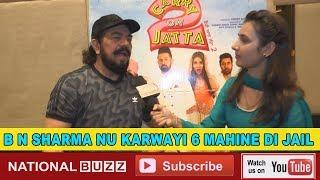 EXCLUSIVE II INTERVIEW II B N SHARMA II CARRY ON JATTA 2