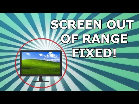 How To Fix Screen Out Of Range (worked With All Windows OS Version)