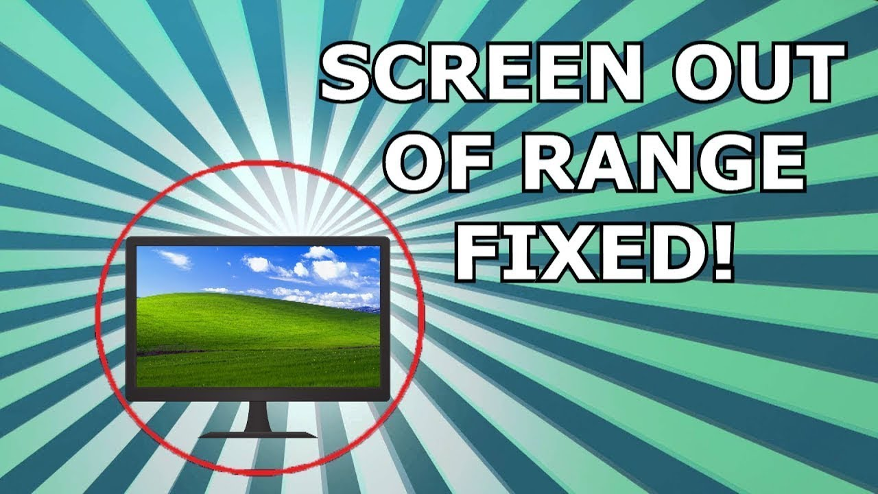 Monitor Out Of Range Windows 10