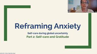 Managing and Reducing Anxiety During the Coronavirus Pandemic: Part 2 Self Care and Gratitude