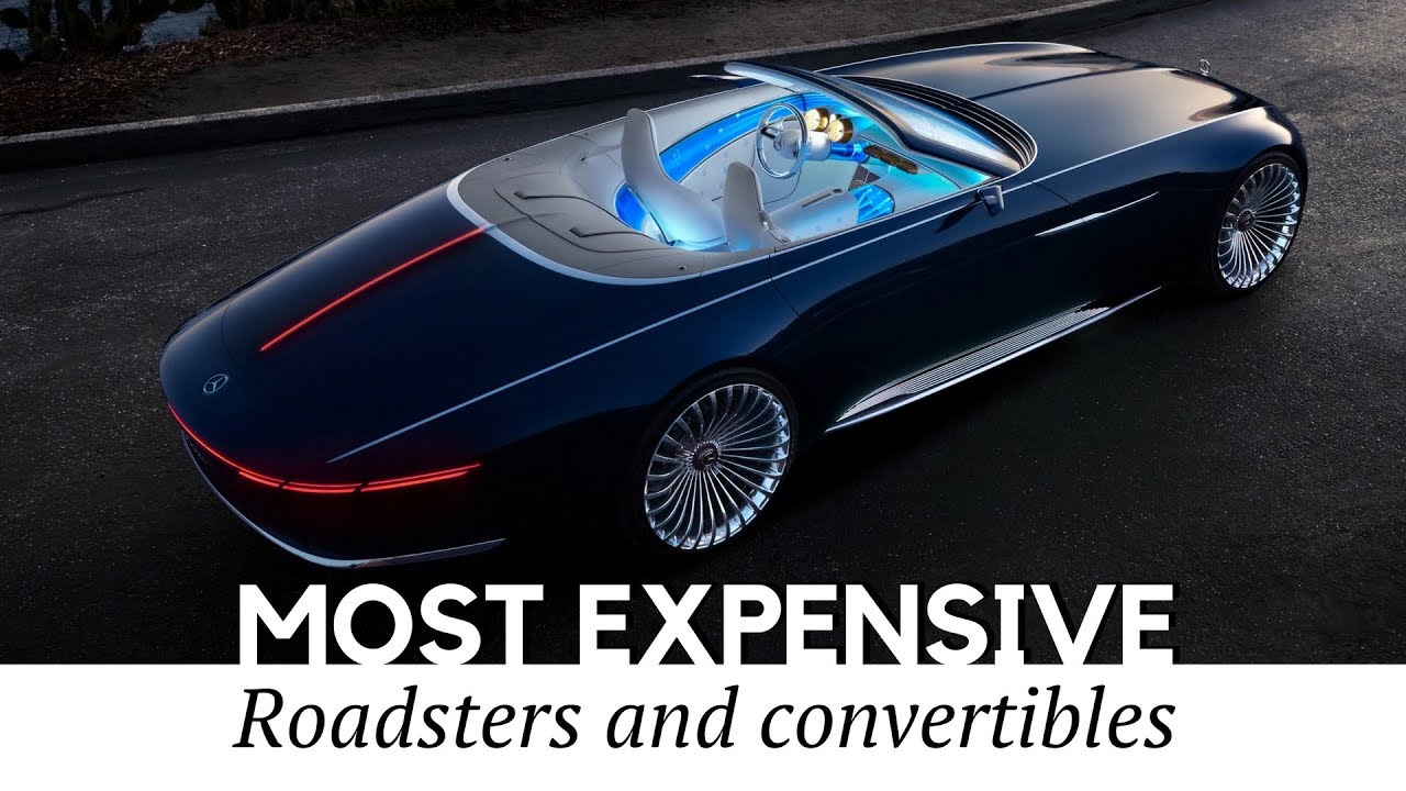 10 Most Expensive Convertible Cars And Roadsters You Wish You Could