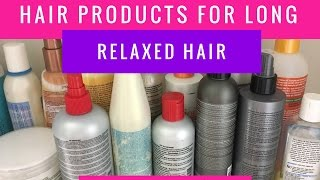 Hair Products for Long Relaxed Hair