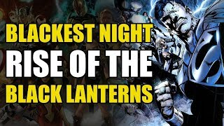 Rise of The Black Lanterns (Green Lantern: Blackest Night Part 1)