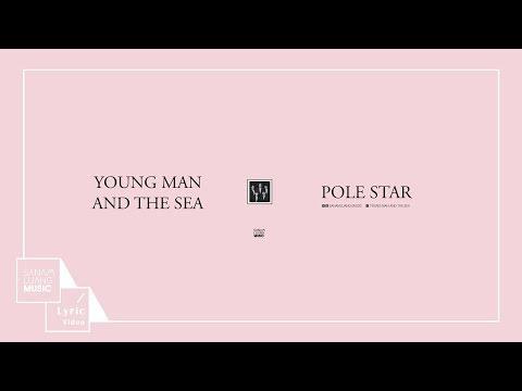 ดาวเหนือ (POLE STAR) | YOUNG MAN AND THE SEA【Official Lyric Video】