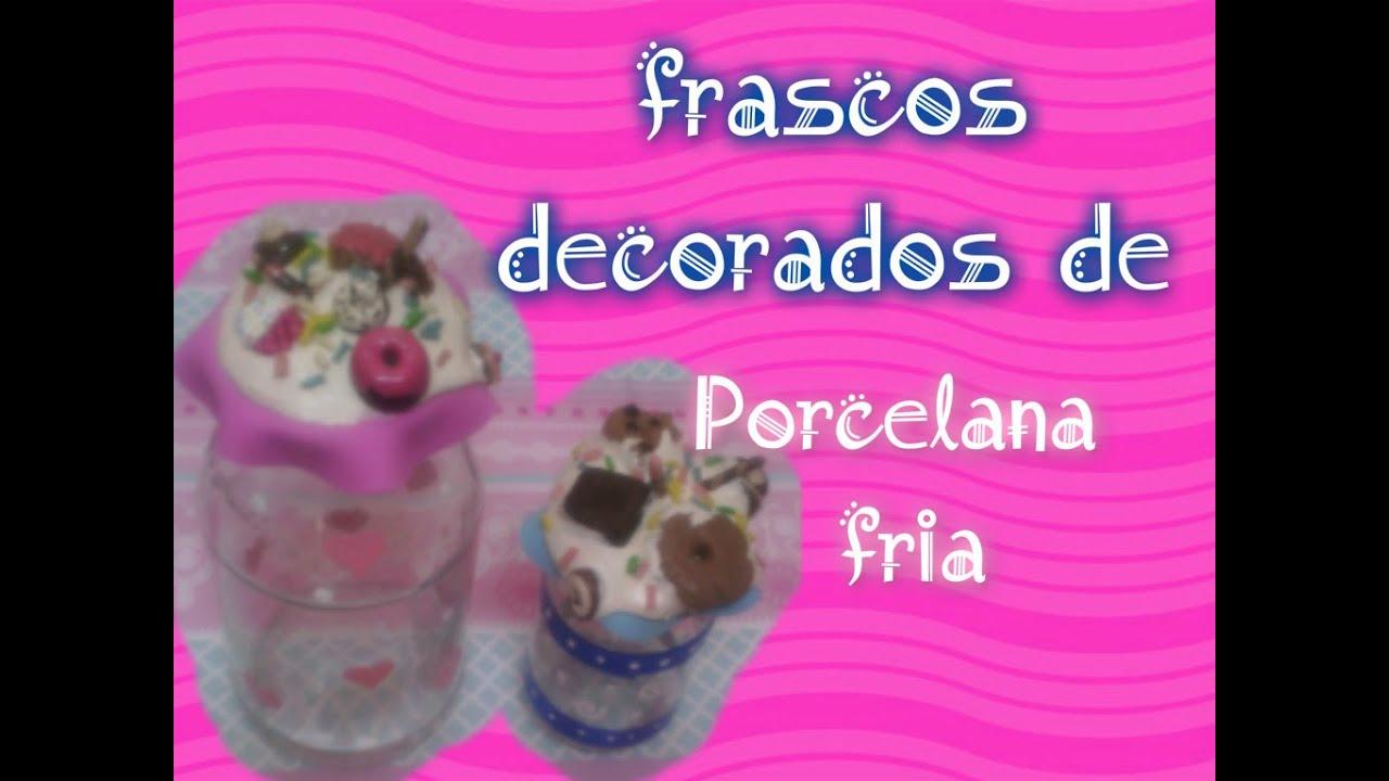 Decorado de frascos de vidrio porcelana fria youtube - Frascos de vidrio decorados ...