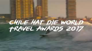 Chile: Südamerika führende Abenteuer-Tourismus Destination 2017