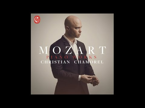 Christian Chamorel - Mozart Piano Works