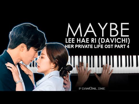 Her Private Life OST 4 - Maybe - Lee Hae Ri 이해리 Davichi 다비치 Piano Cover (그녀의 사생활 OST )
