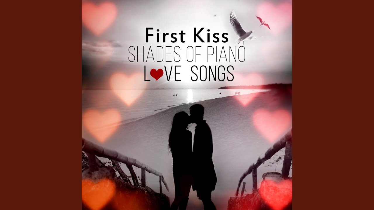 Best first kiss songs