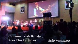 Junior Cintamu Telah Berlalu Tribute To Murry Koes Plus