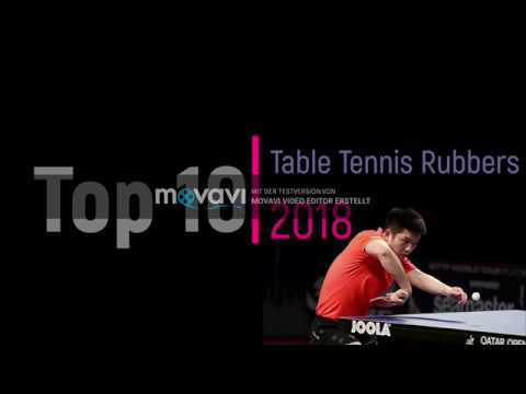 Top 10 -  Table Tennis Rubbers 2018