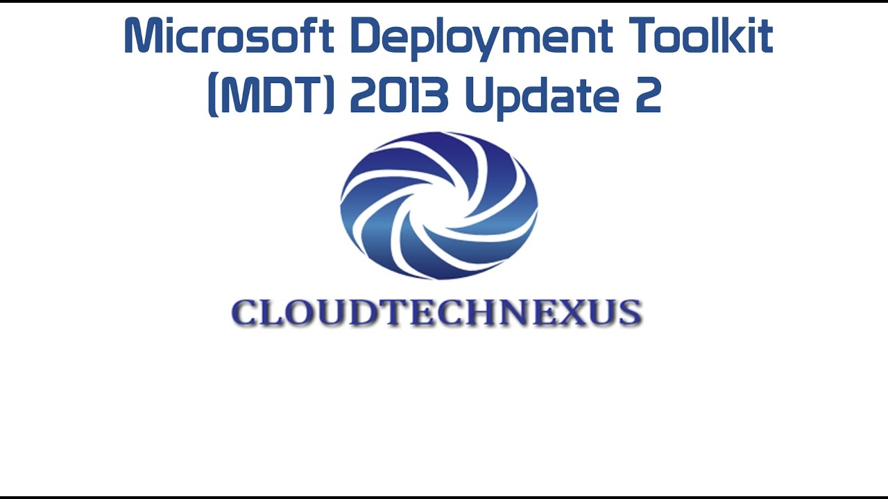 Microsoft Deployment Toolkit 2013 Update 2 - Video#16