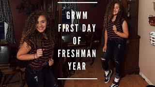 GRWM FOR MY FIRST DAY OF SCHOOL. (freshman year)
