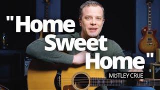 """Home Sweet Home"" - Motley Crue Guitar Lesson"