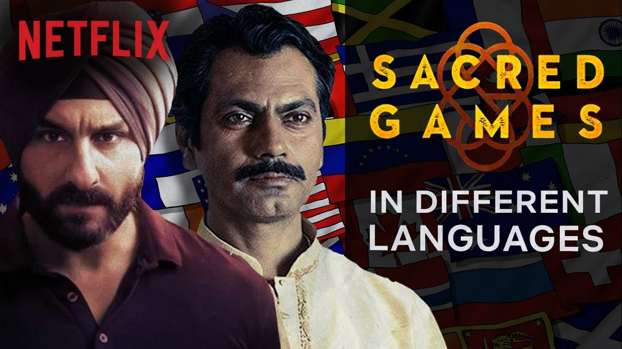 What Sacred Games Sounds Like In Other Languages | Netflix India