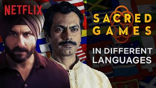 What Sacred Games Sounds Like In Other Languages   Netflix India