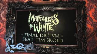 Watch Motionless In White Final Dictvm video