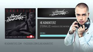 Headhunterz - Eternalize (Hardbass 2012 Anthem)