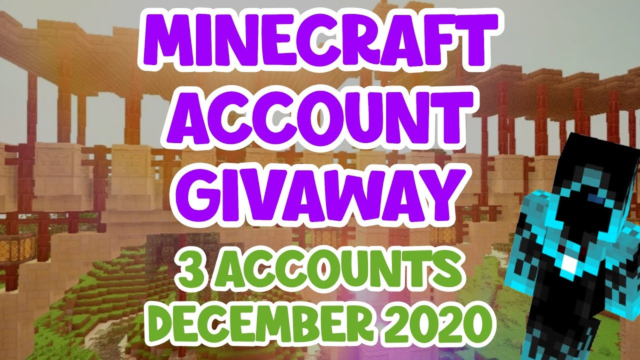 Free Minecraft Account Giveaway 3 Accounts 2020 December Youtube