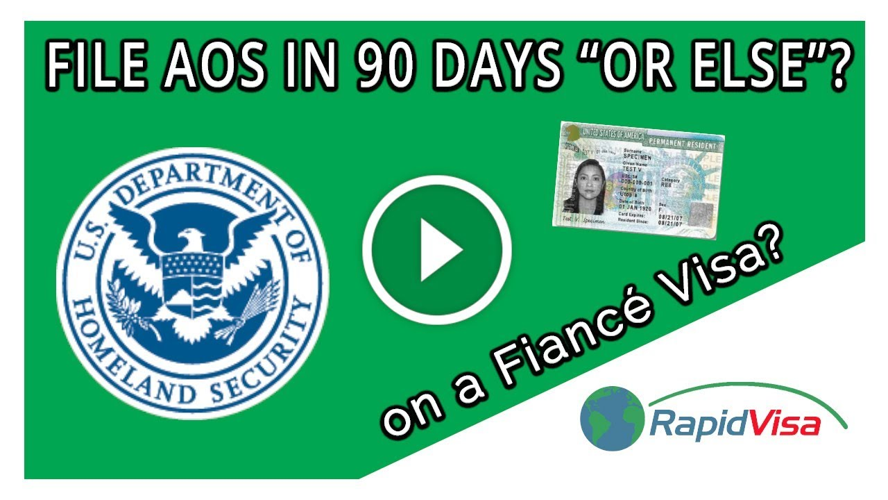 Am I Required to Adjust Status Within 90 Days on a Fiancé Visa?