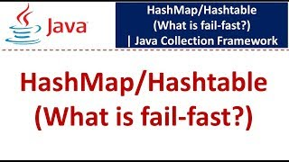 Java : Collection Framework : HashMap/Hashtable (fail-fast)