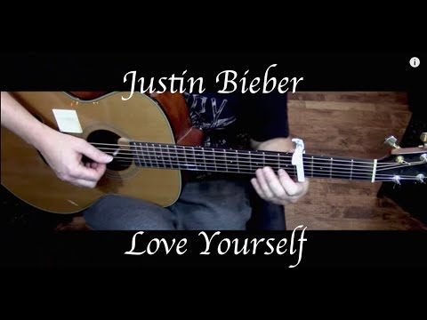 Justin Bieber - Love Yourself - Fingerstyle Guitar