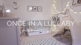NURSERY TOUR | ONCE IN A LULLABY