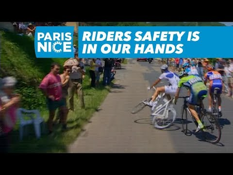 Riders Safety is in your hands - Paris-Nice 2018