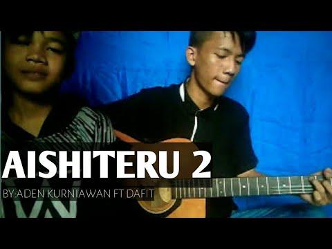 Zivilia - Aishiteru 2 (cover Aden Ft Dafit)