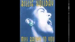 "Billie Holiday - "" Miss Brown to You "" (1935)"