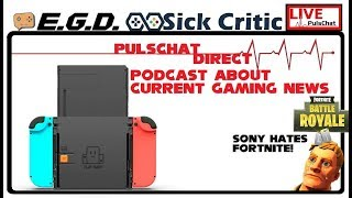 🔴Pulschat | Sony Hates Fortnite? New Switch Attachments! Gaming News & Chat