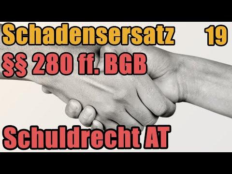 Schadensersatz §§ 280 ff. BGB - Schuldrecht I 19