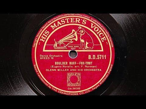 Glenn Miller and His Orchestra - Boulder Buff