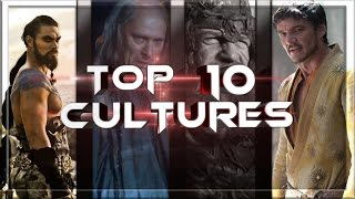 Top 10 Game of Thrones Cultures