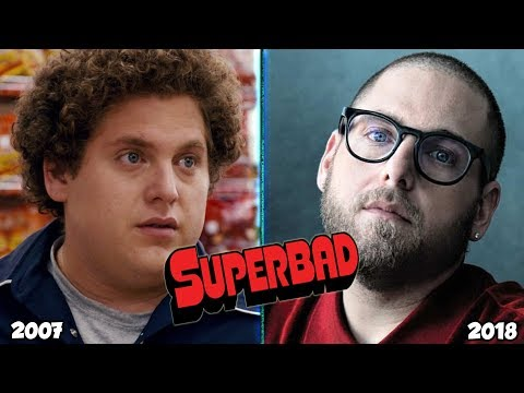 Superbad 2007 Then And Now 2018
