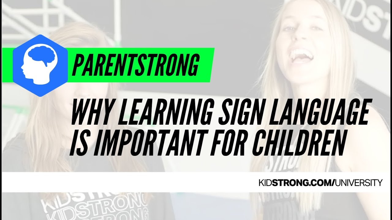 Why All Children Should Learn American Sign Language