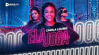 Camila Loures - Ela Joga