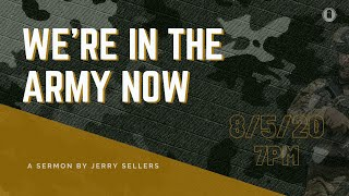 We're in the Army now | Jerry Sellers | OpenDoor Church