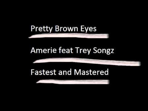 Amerie feat Trey Songz - Pretty Brown Eyes ( High Pitch )