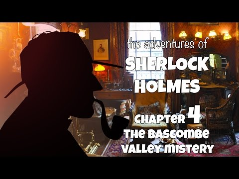 The adventures of Sherlock Holmes audiobook | The Bascombe Valley mistery (Chapter 04)