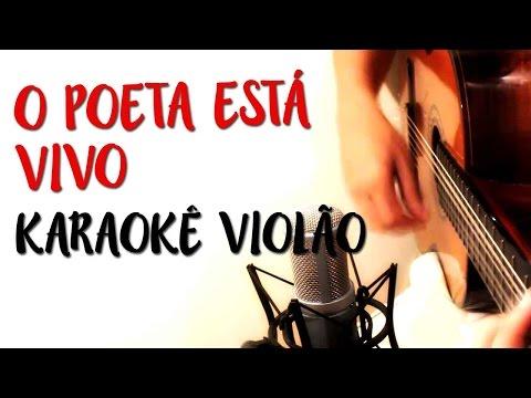 O Poeta Está Vivo - Barão Vermelho - Karaokê Com Violão