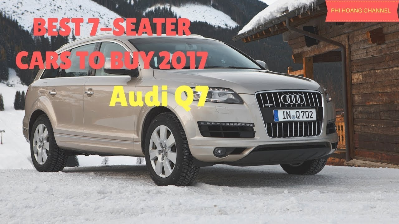 BEST SEATER CARS Audi Q Pictures Phi Hoang Channel - Audi car 7 seater